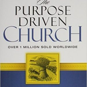The Purpose Driven Church: Every Church Is Big in God's Eyes Hardcover – November 14, 1995 by Rick Warren (Author)