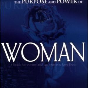 Understanding The Purpose And Power Of Woman Paperback – July 9, 2001 by Myles Munroe (Author)