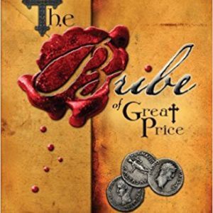 The Bribe of Great Price Paperback – December 1, 2007 by Bart Pierce (Author)